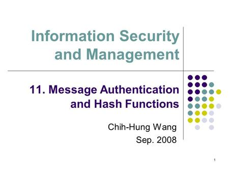 Information Security and Management 11