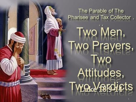 Two Prayers, Two Attitudes, Two Verdicts
