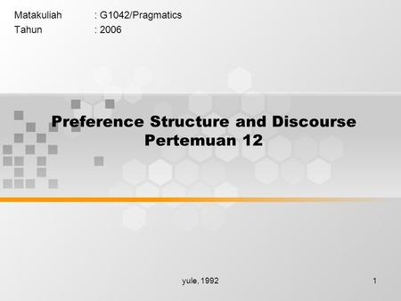 Preference Structure and Discourse Pertemuan 12