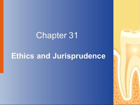 Copyright © 2004 by Delmar Learning, a division of Thomson Learning, Inc. ALL RIGHTS RESERVED. 1 Chapter 31 Ethics and Jurisprudence.
