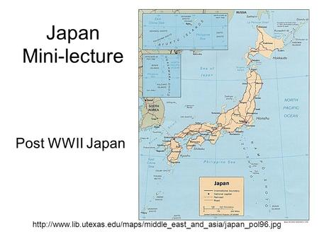 Japan Mini-lecture Post WWII Japan