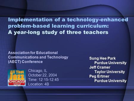 Implementation of a technology-enhanced problem-based learning curriculum: A year-long study of three teachers Association for Educational Communications.