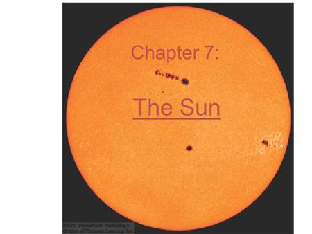 The Sun Chapter 7:. General Properties Average star Absolute visual magnitude = 4.83 (magnitude if it were at a distance of 32.6 light years) Central.