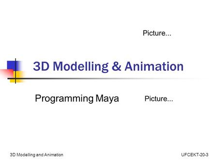 3D Modelling & Animation