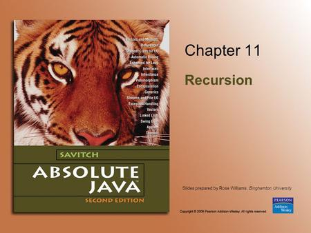 Slides prepared by Rose Williams, Binghamton University Chapter 11 Recursion.