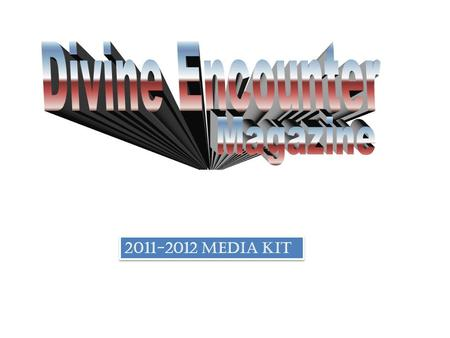 2011-2012 media kit. Quick Overview Frequency:Monthly Issues Per Year:12 Readership:Approx- 65,000 First Publication: October, 2011 Pages:40 - 48 full.