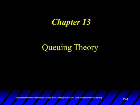 Chapter 13 Queuing Theory