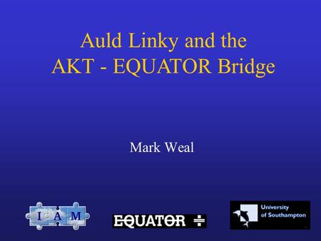 Mark Weal Auld Linky and the AKT - EQUATOR Bridge.