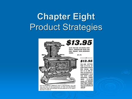 Chapter Eight Product Strategies