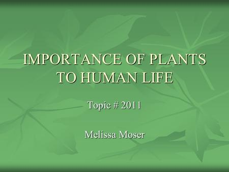 14 Uses of Plants | Their Importance to Humans, Economy