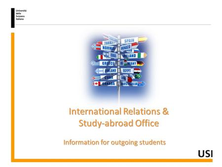 International Relations & Study-abroad Office Information for outgoing students.