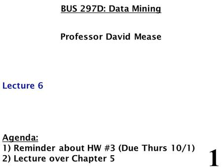 1) Reminder about HW #3 (Due Thurs 10/1) 2) Lecture over Chapter 5