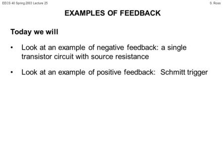 EXAMPLES OF FEEDBACK Today we will