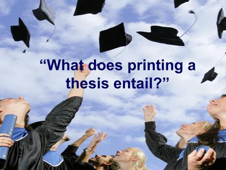 what does a thesis entail