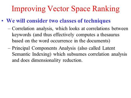 Improving Vector Space Ranking