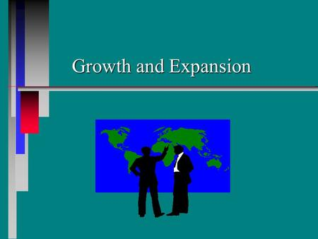 Growth and Expansion.