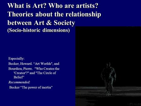 relationship between art man and society