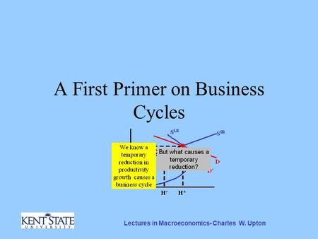 Lectures in Macroeconomics- Charles W. Upton A First Primer on Business Cycles.