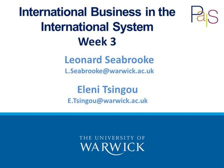 Leonard Seabrooke International Business in the International System Week 3 Eleni Tsingou