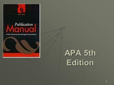 1 APA 5th Edition. 2 The Reference List  In alphabetical order, by first author's last name  Hanging indent  All book titles and journal titles in.