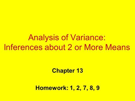 Analysis of Variance: Inferences about 2 or More Means