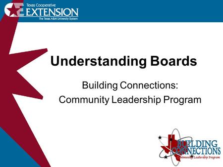 Understanding Boards Building Connections: Community Leadership Program.