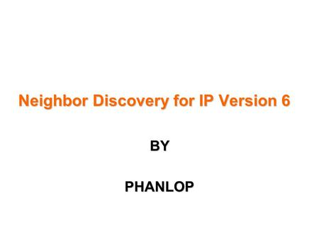 Neighbor Discovery for IP Version 6