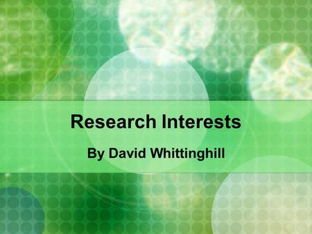 Research Interests By David Whittinghill. Who I am Professional programmer since 1997 Technical subject areas Simulation Computer graphics/UI design Enterprise.