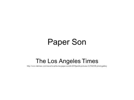 Paper Son The Los Angeles Times
