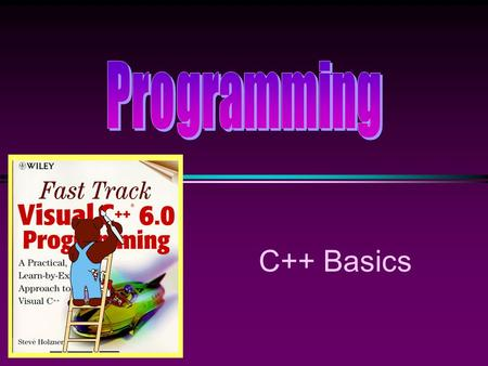 C++ Basics. COMP104 C++ Basics / Slide 2 Introduction to C++ * C++ is a programming language for manipulating numbers and user-defined objects. * C++
