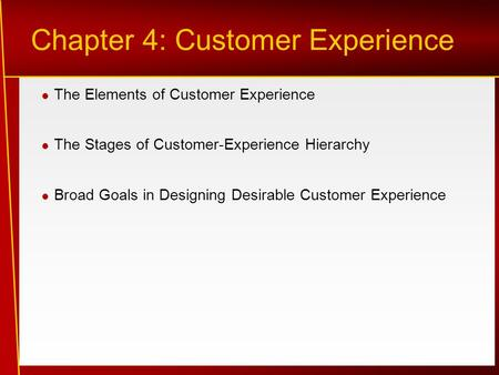 Chapter 4: Customer Experience