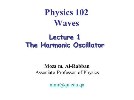Moza m. Al-Rabban Associate Professor of Physics