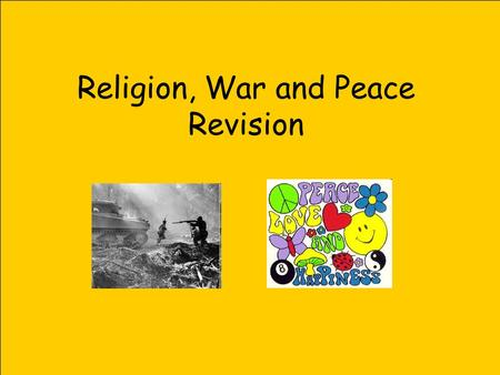 Religion, War and Peace Revision. Why do people go to war?