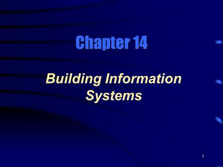 1 Chapter 14 Building Information Systems. 2 Information System Components  A system is a set of related components that produce specified results, from.
