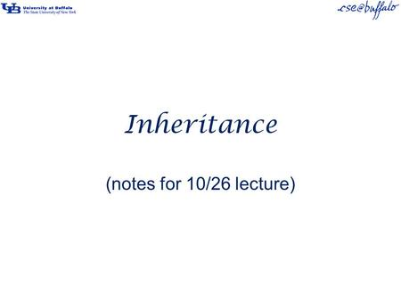 Inheritance (notes for 10/26 lecture). Inheritance Inheritance is the last of the relationships we will study this semester. Inheritance is (syntactically)
