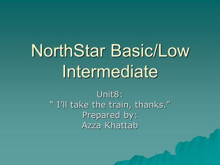 NorthStar Basic/Low Intermediate