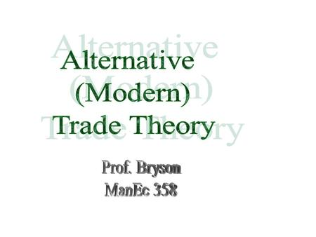 For a long time we were happy with the old trade theory featuring comparative advantage and its more modern trade theorems.