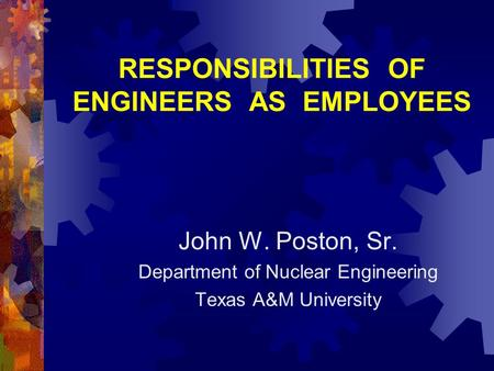 RESPONSIBILITIES OF ENGINEERS AS EMPLOYEES