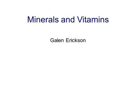 Minerals and Vitamins Galen Erickson. Calcium and Phosphorus Chapter 5, 96 NRC pp 54-74 Brief metabolism Importance Ca:P ratios Requirements, sources.