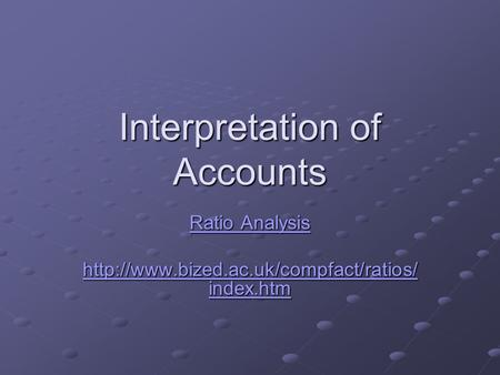 Interpretation of Accounts Ratio Analysis Ratio Analysis  index.htm  index.htm.