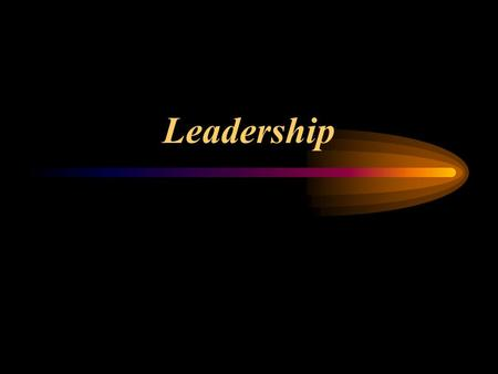 Leadership. Process - use of non-coercive influence to direct and energize others to behaviorally commit to the leader's goals Characteristic behaviors.