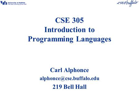 CSE 305 Introduction to Programming Languages