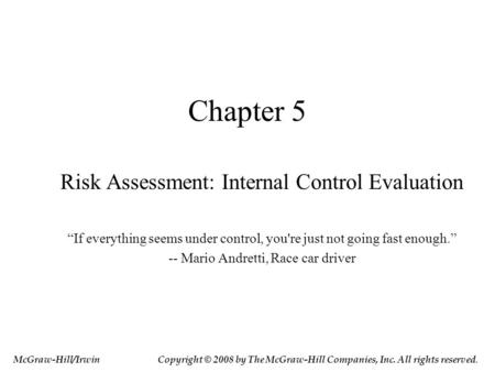 Chapter 5 Risk Assessment: Internal Control Evaluation