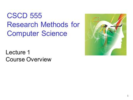 CSCD 555 Research Methods for Computer Science