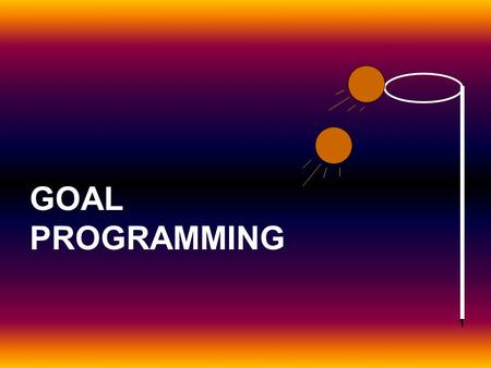 1 GOAL PROGRAMMING. 2 We will now address problems that involve multiple, conflicting objectives that can be tackled by linear programming techniques.