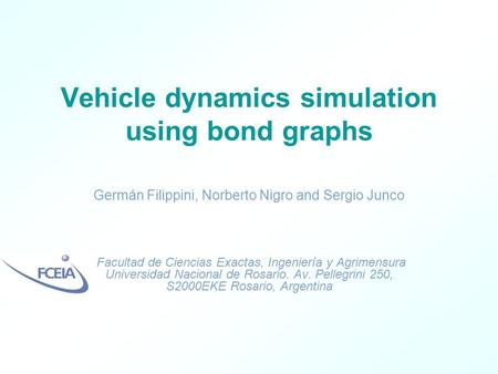 Vehicle dynamics simulation using bond graphs
