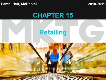 CHAPTER 15 Retailing Lamb, Hair, McDaniel