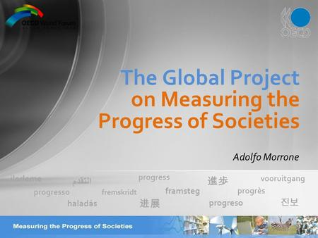 Adolfo Morrone The Global Project on Measuring the Progress of Societies fremskridt ilerleme framsteg 진보 progresso progrès vooruitgang progreso 進歩 haladás.