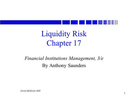 Liquidity Risk Chapter 17