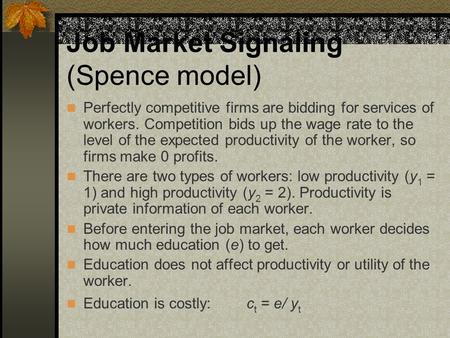 Job Market Signaling (Spence model)